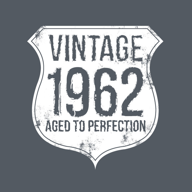 Vintage 1962, aged to perfection