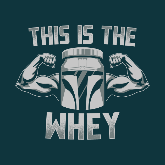 This Is The Whey
