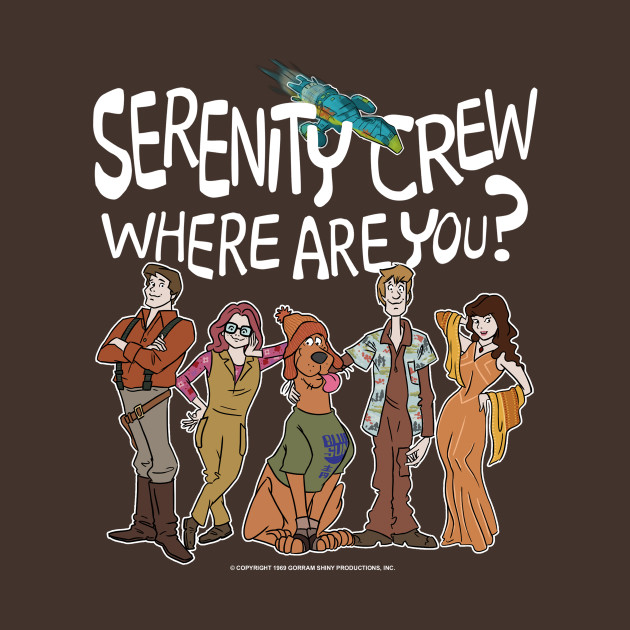 Serenity Crew Where Are You?