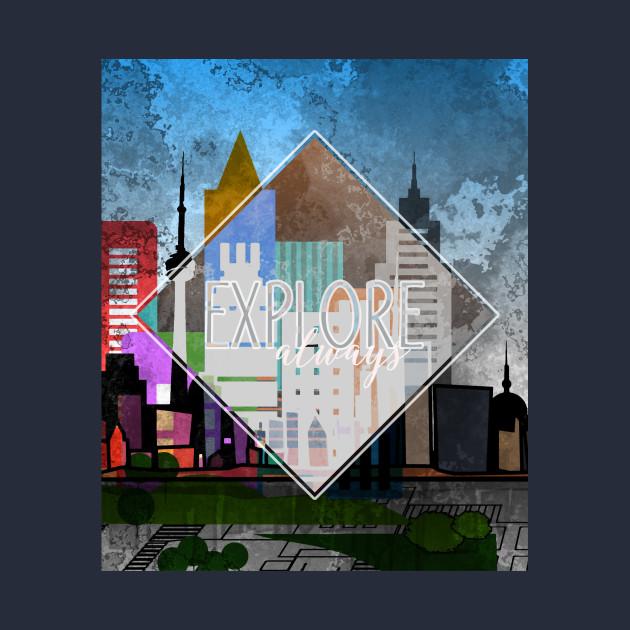 City Skyline EXPLORE always