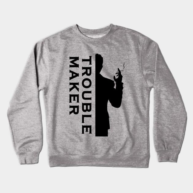 5be1f53dd TROUBLE MAKER - Troublemaker - Crewneck Sweatshirt | TeePublic