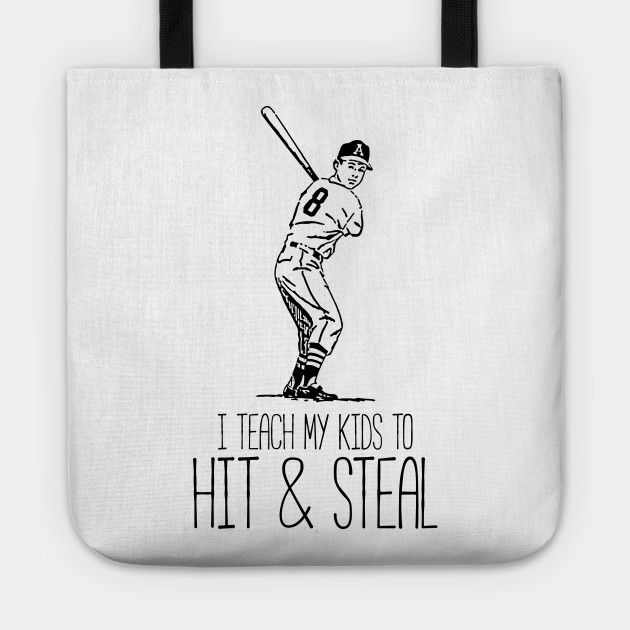 I Teach My Kids To Hit And Steal Funny Baseball Quote Mom