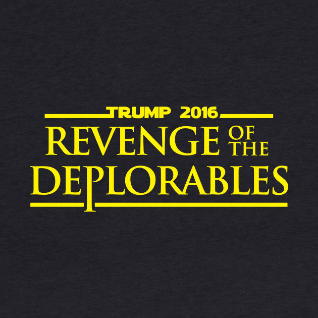 Revenge Of The Deplorables Trump 2016