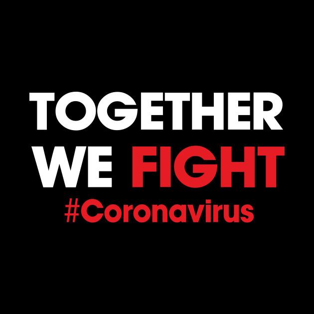 Together we fight coronavirus