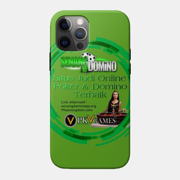 Senangdomino Situs Judi Online Poker Online Domino Qq Senangdomino Phone Case Teepublic