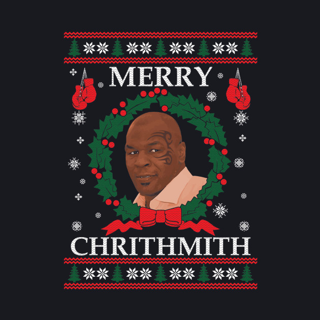 Mike Tyson Merry Chrithmith!