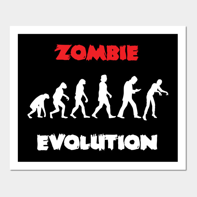 Zombie Evolution - Zombie Evolution - Wall Art | TeePublic