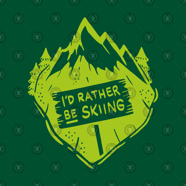 Funky I´d rather be skiing Shirts and Gifts
