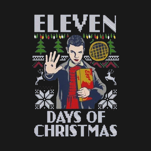 Stranger Things , Eleven Days Of Christmas