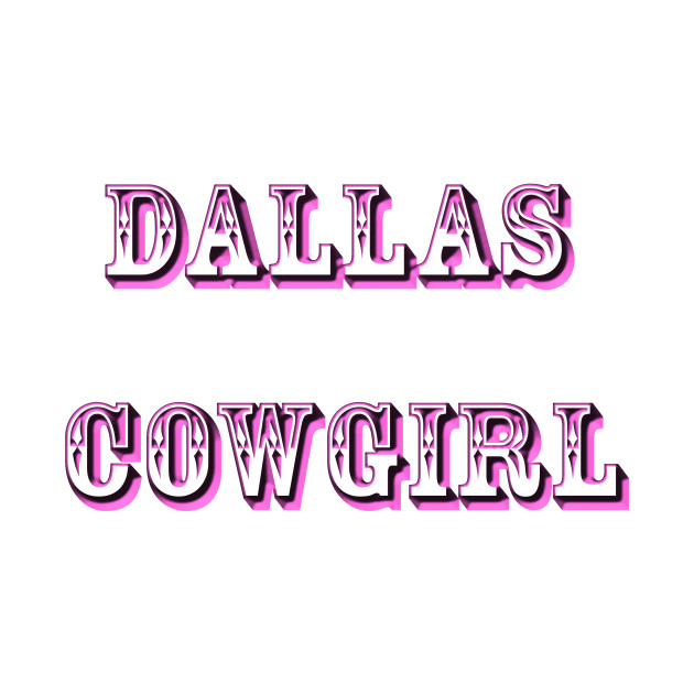 Dallas Cowgirl