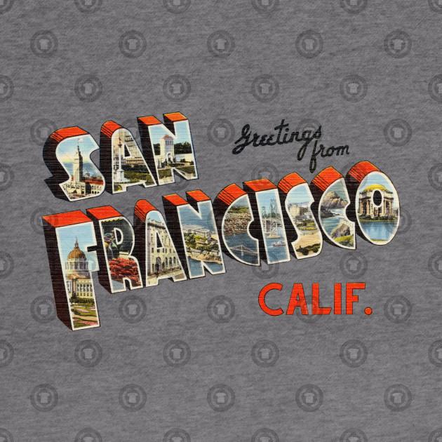 Greetings from san francisco california san francisco hoodie 2594690 0 m4hsunfo