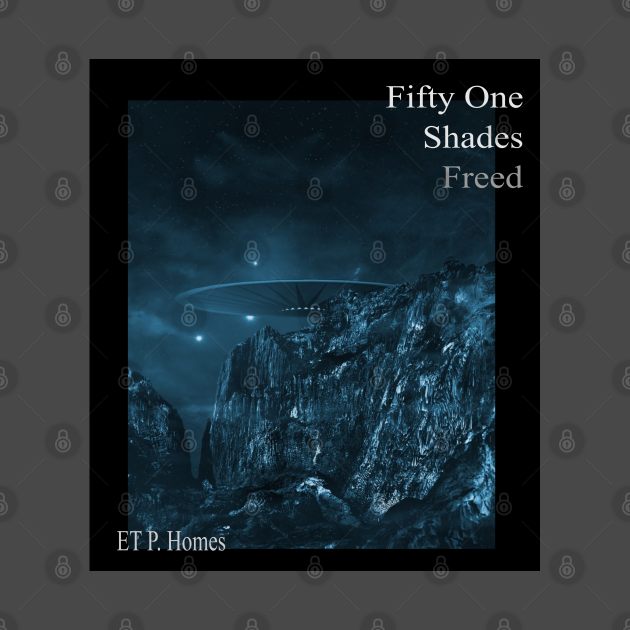Fifty One Shades Freed