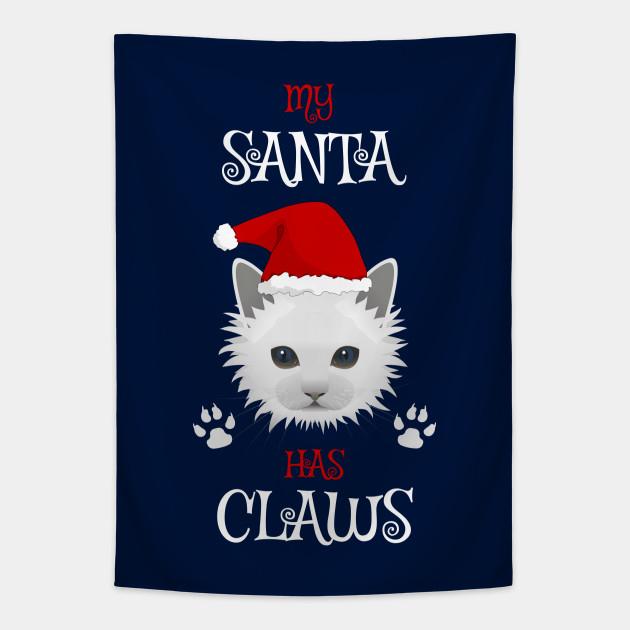 My Santa Has Claws Cat Lover's Cute Christmas