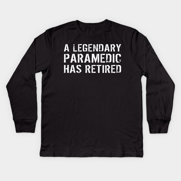 Retired Paramedic Tee Shirt Long Sleeve Shirt