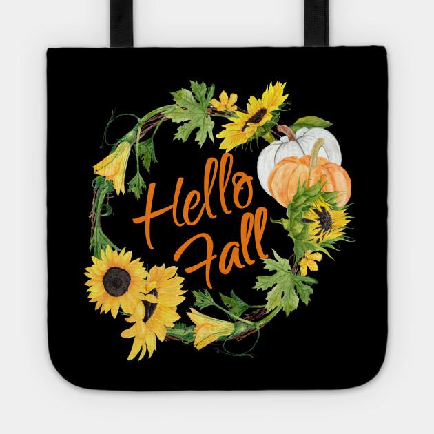 Hello Fall Pretty Sunflower Autumn Thanksgiving Wreath Women Hello Fall Tote Teepublic