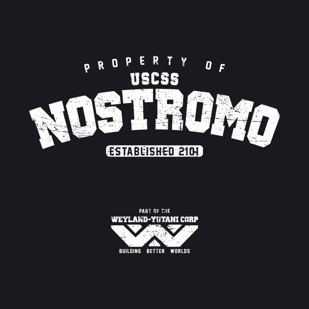Property of USCSS Nostromo (worn look)