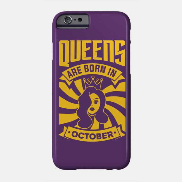 Queens Are Born In October Happy Birthday
