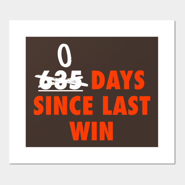 Days Since Last Win Cleveland Football - Cleveland Browns - Posters ...