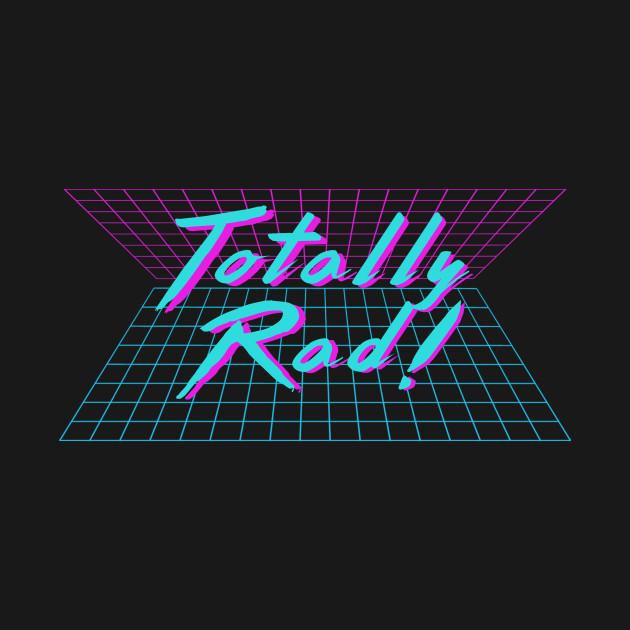 80s Neon Totally Rad