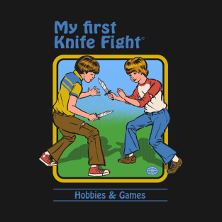 My First Knife Fight t-shirts