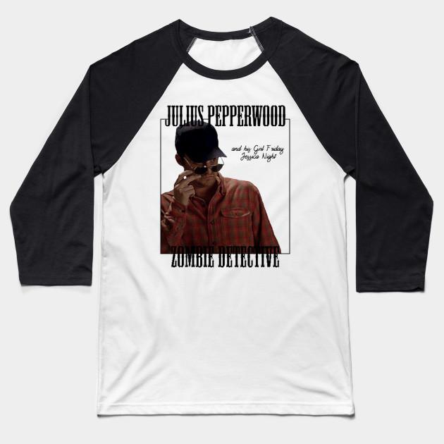 8854b9d75 Julius Pepperwood, Zombie Detective - Nick Miller - Baseball T-Shirt ...