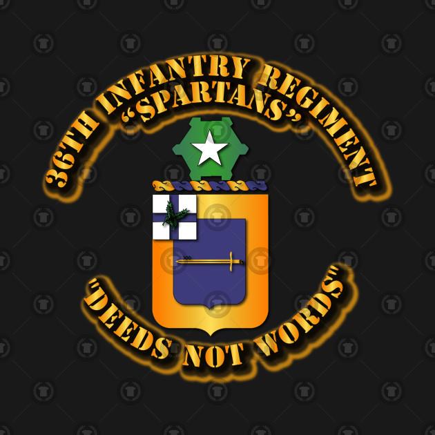 36th Infantry Regiment - Deeds Not Words