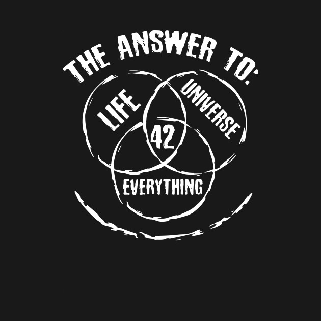 0d15cf9af89 42 The Answer to Life Universe and Everything - 42 - T-Shirt