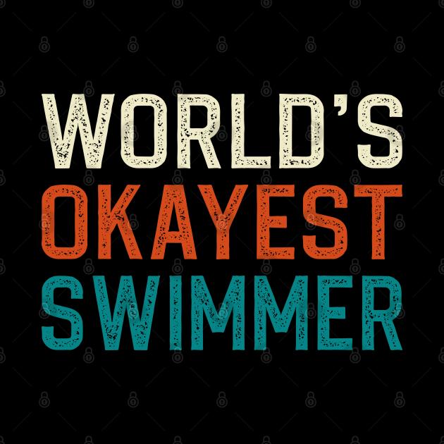 World's okayest swimmer