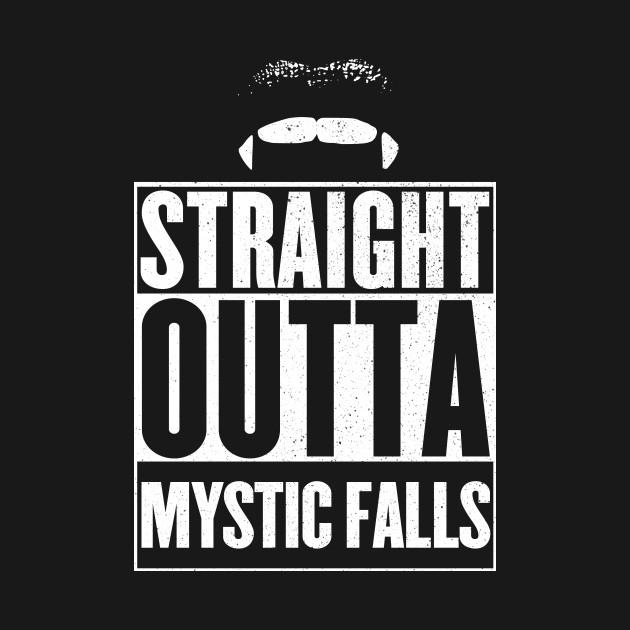 Straight outta Mystic falls
