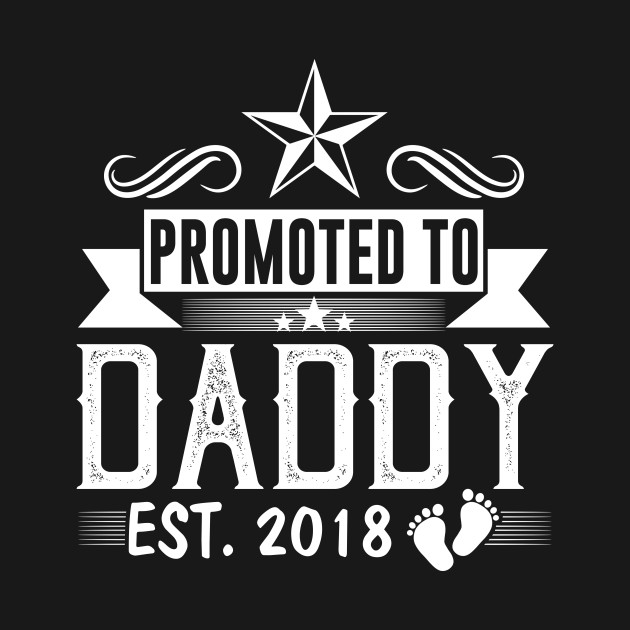 e55513fdd Men's Promoted To Daddy Est 2018 T-Shirt New Dad Gift - New Dad Gift ...