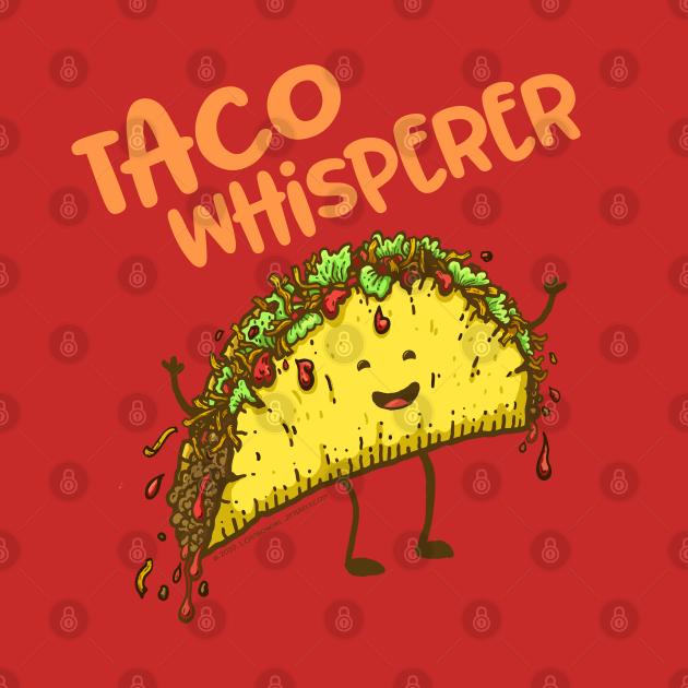 Taco Whisperer