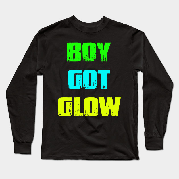 Boy Got Glow Party Shirt Neon 80s Birthday T Shirts Long Sleeve