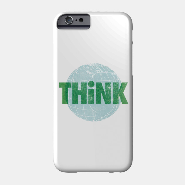 Think Earth Phone Case