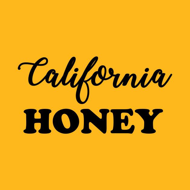 7fbb73ff2 California Honey T-Shirt. New!Back Print. California Honey California Honey