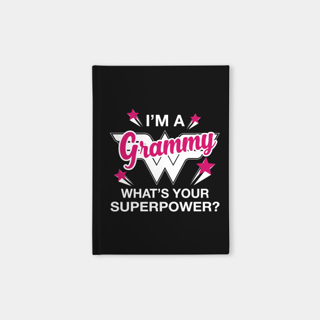 23974e2d8 I'm A Grammy What's Your Superpower? Personalized Grandma Shirt Notebook