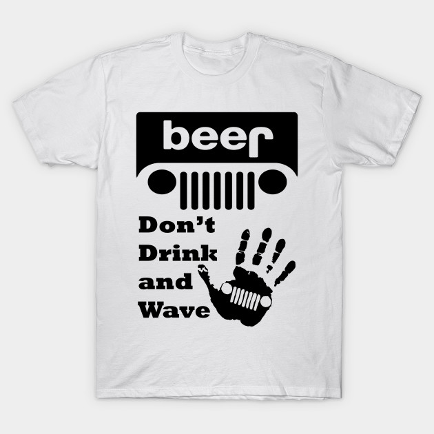 822821cc The Jeep Wave Funny Beer Shirt, Jeep Grille T-Shirt - The Jeep - T ...