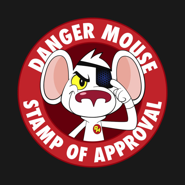 Danger Mouse Stamp of Approval (Limited Edition)