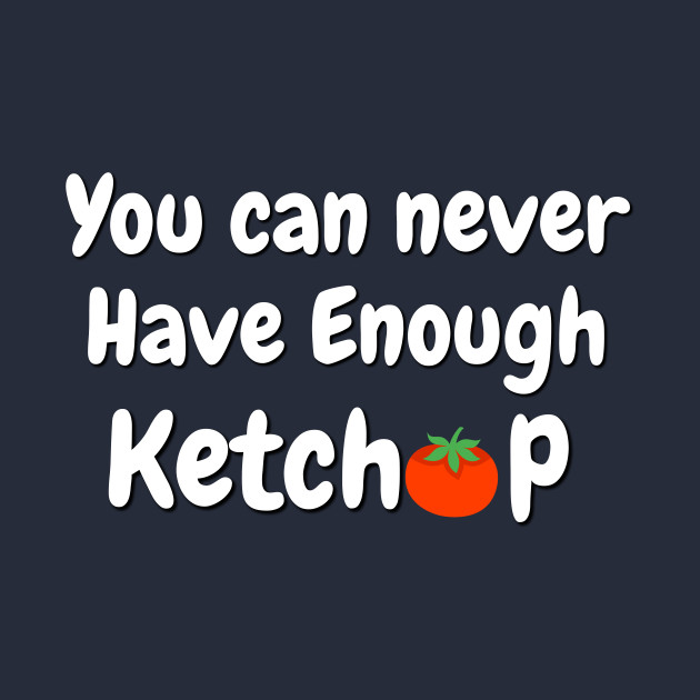Ketchup lovers T-shirt