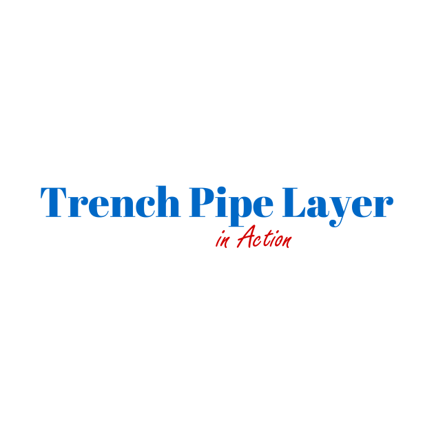 Great Trench Pipe Layer