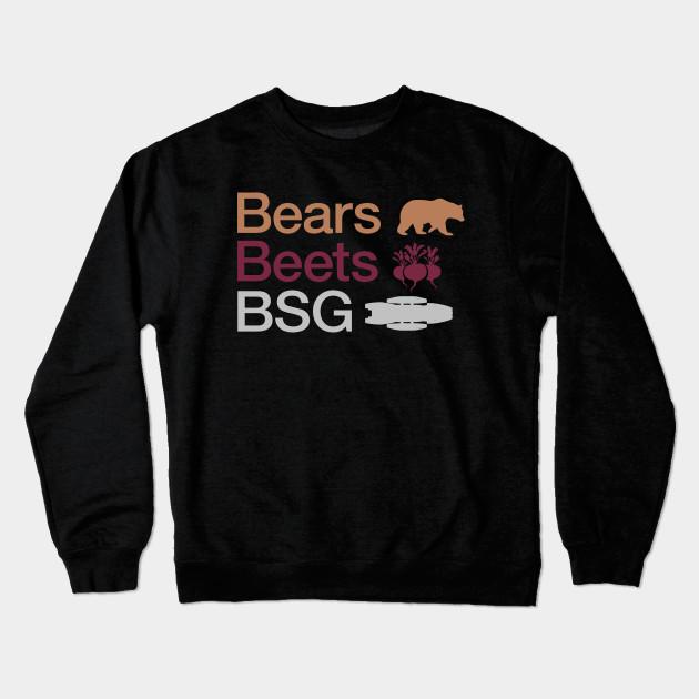 Bears Beets Battlestar Galactica Dwight Schrute Crewneck