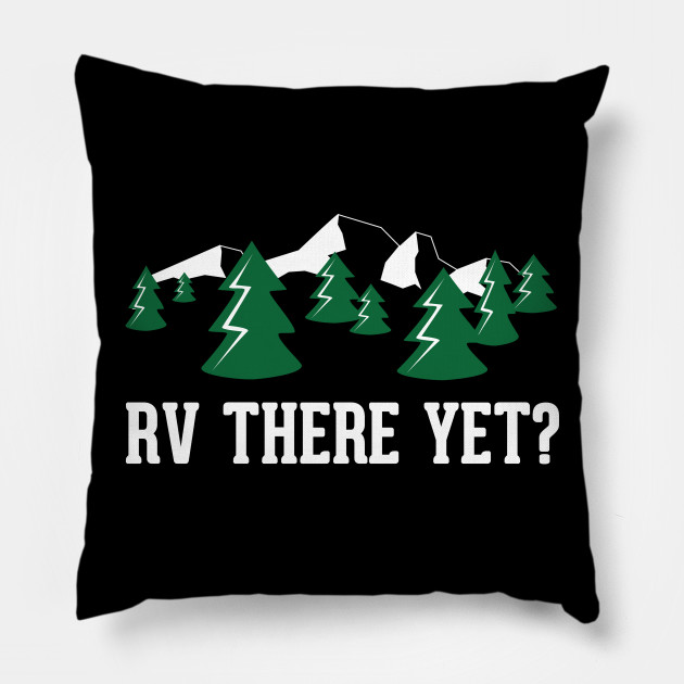 Funny Gift Ideas For RV Owners Pillow
