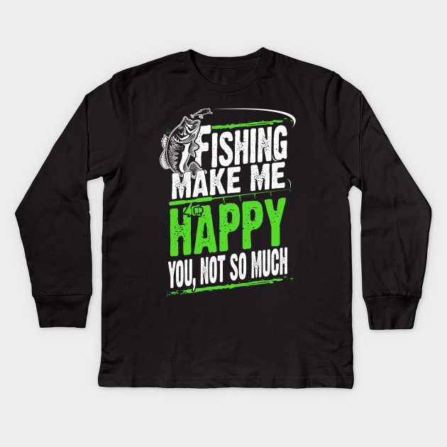 Funny Fishing Shirts For Men Women Kids Birthday Gifts Idea