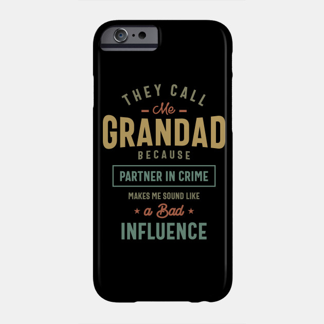 They Call Me Grandad Gifts Father's Day Phone Case