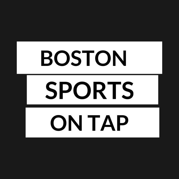 Boston Sports On Tap Part 2