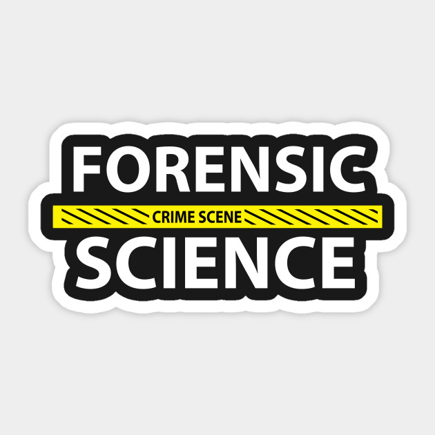 Forensic Science Crime Scene Tape Crime Sticker Teepublic