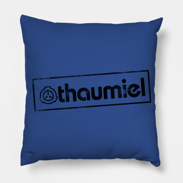 Thaumiel Scp Foundation Object Class Thaumiel Pillow Teepublic The thaumiel class means that an scp with this class can simply control other scps (scp 4335 for example) or do many things with other scps etc. teepublic