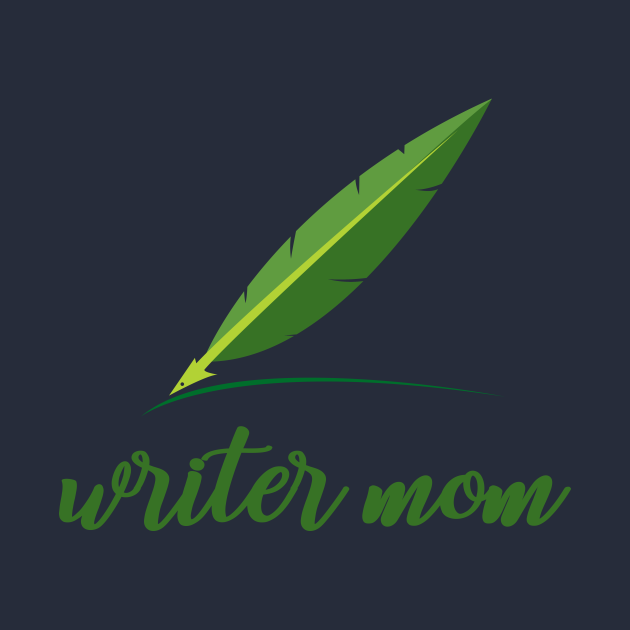 Writer mom with feather pen