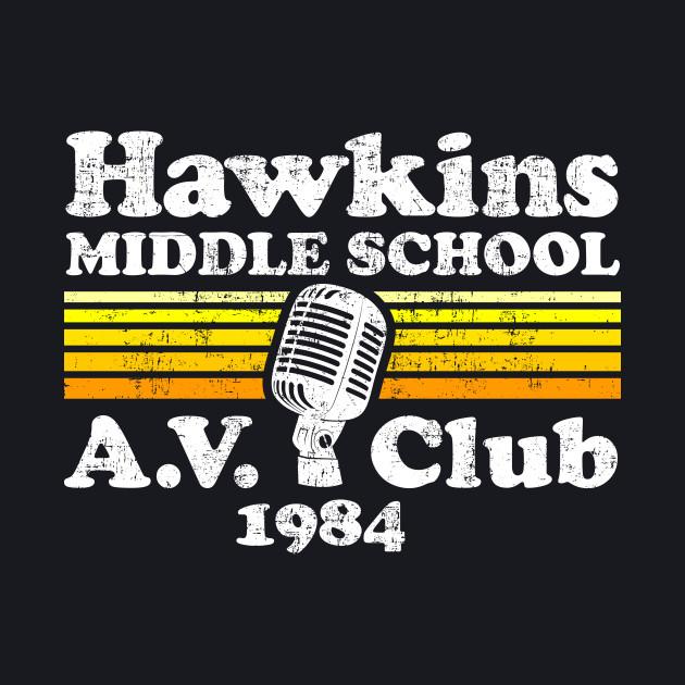 Hawkins Middle School A.V. Club