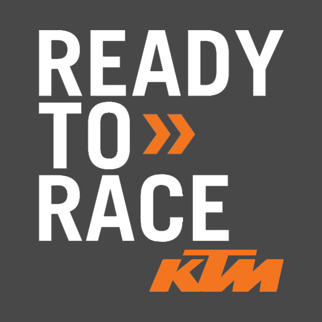 ready to race ktm ktm t shirt teepublic