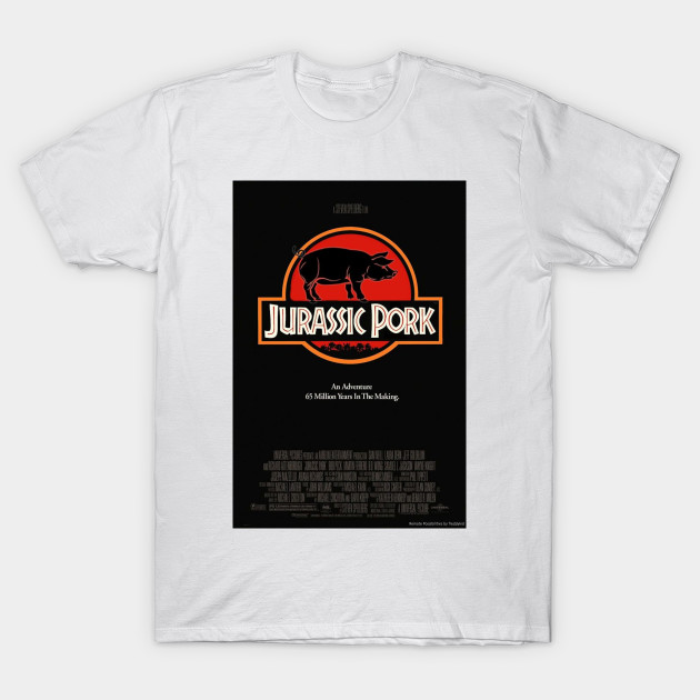 3bb75b107e Jurassic Pork - Movie - T-Shirt   TeePublic